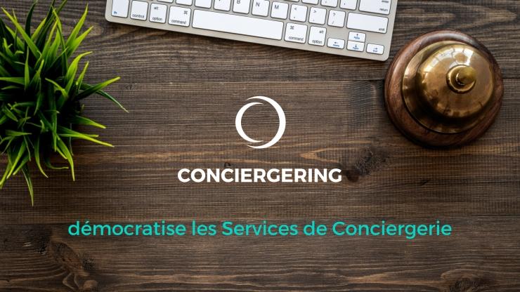 CONCIERGERING démocratise les Services de Conciergerie